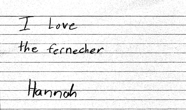 I Love the fernecher. - Hannah